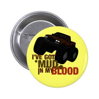 Mud in my Blood Pins