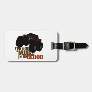 Mud in my Blood Luggage Tag