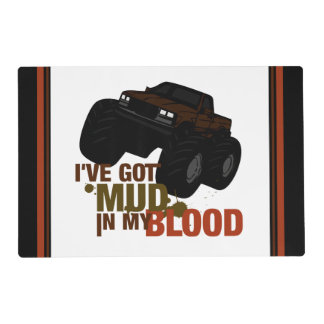 Mud in my Blood Placemat