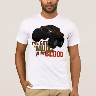 Mud in my Blood T-Shirt