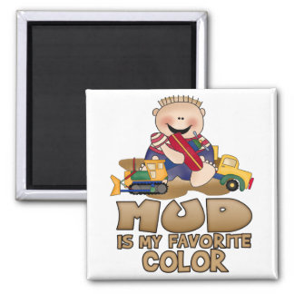 Mud is My Favorite Color 2 Inch Square Magnet