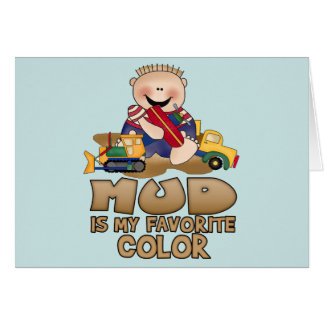 Mud is My Favorite Color Stationery Note Card