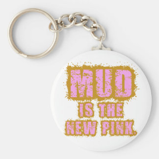 Mud is the New Pink Basic Round Button Keychain