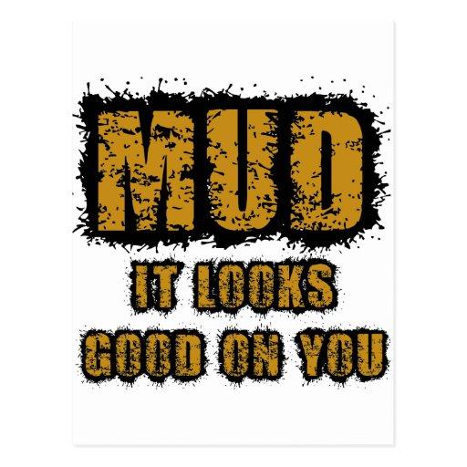 Mud, it looks good on you postcard