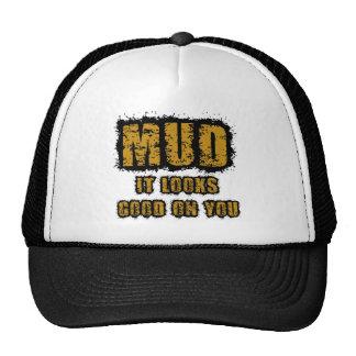 Mud, it looks good on you trucker hat