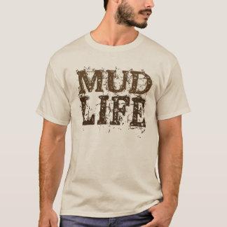 Mud Life Muddy Text T-Shirt