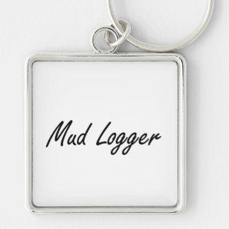 Mud Logger Artistic Job Design Silver-Colored Square Keychain