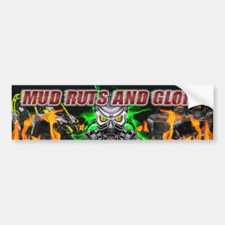 Mud Ruts and Glory Bumper Sticker Car Bumper Sticker