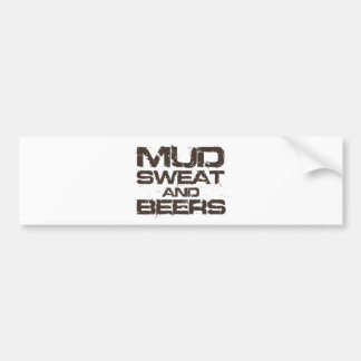 Mud Sweat and Beers Bumper Sticker