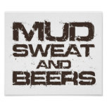 Mud Sweat and Beers Poster
