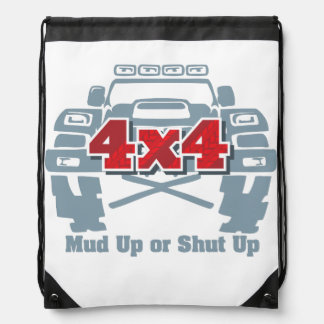 Mud Up or Shut Up 4x4 Off Road Drawstring Backpack