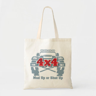 Mud Up or Shut Up 4x4 Off Road Tote Bag