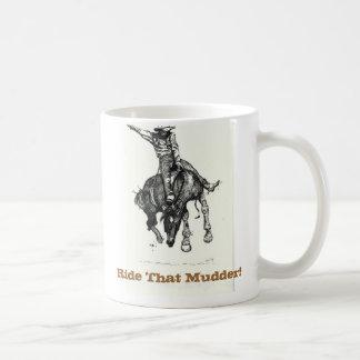 Mudder Mug!