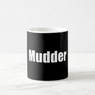 Mudder Coffee Mugs