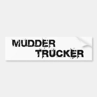 MUDDER TRUCKER BUMPER STICKER CAR BUMPER STICKER