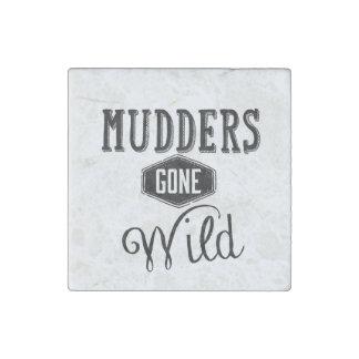 Mudders Gone Wild Wordart Stone Magnet