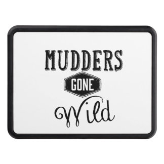 Mudders Gone Wild Wordart Hitch Cover