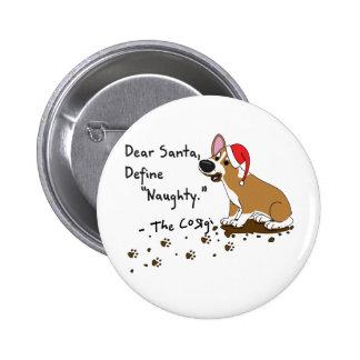 Muddy Christmas Corgi Pin