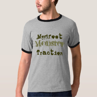 Mudfoot Monster Traction Tee Shirt