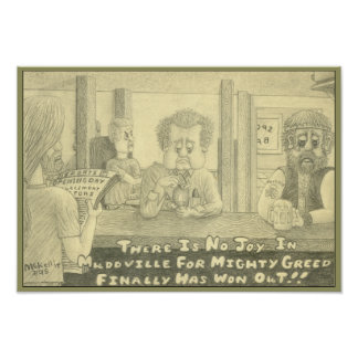 Mudville Greed Original Pencil Drawing Posters