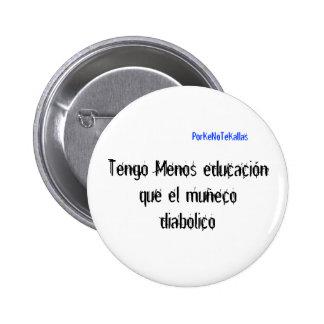 Muecodiabolico del EL del educacinque de Tengo Men Pin