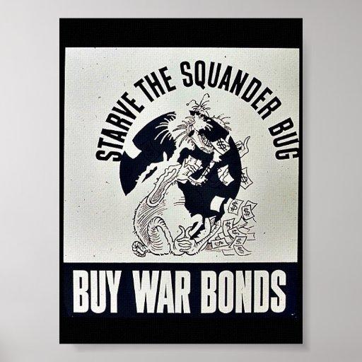 Muera de hambre los enlaces de guerra de la compra posters