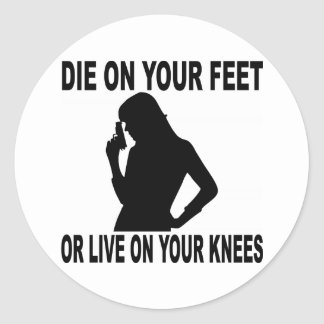 Muera en sus pies o viva en sus rodillas femeninas pegatina redonda