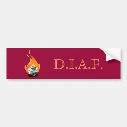 Muera en un fuego (D.I.A.F) Pegatina Para Auto