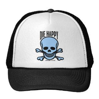 Muera feliz gorros