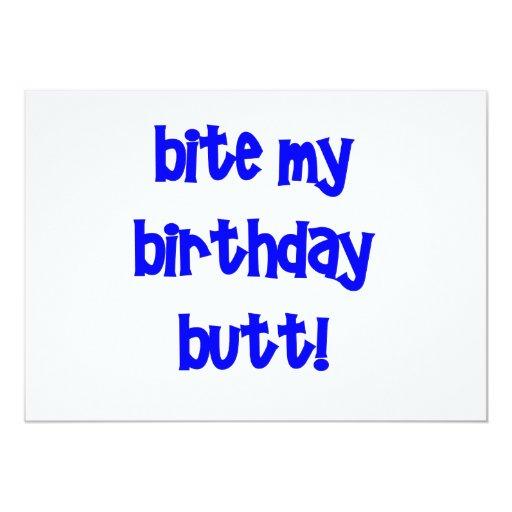 ¡Muerda mi extremo del cumpleaños! Invitación 12,7 X 17,8 Cm