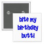 ¡Muerda mi extremo del cumpleaños! Pin