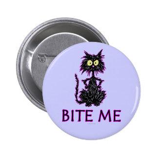 ¡Muérdame! Diseños del regalo del gato Pins