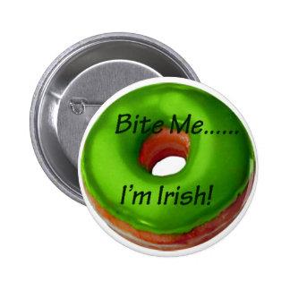 Muérdame - soy botón irlandés pins