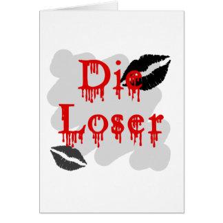 muere el perdedor tarjeta de felicitación