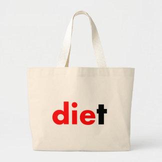 Muere la dieta bolsa tela grande