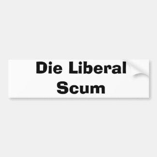 Muere la espuma liberal pegatina para auto