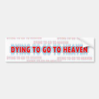 Muerte a ir a la pegatina para el parachoques del pegatina para auto