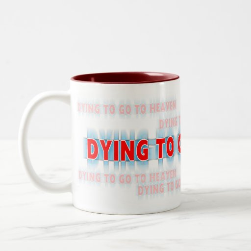 Muerte a ir a la taza del cielo