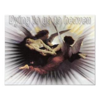 """muerte a ir al cielo invitación 4.25"""" x 5.5"""""""
