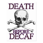 Muerte antes del Decaf Tarjetas Postales