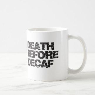 Muerte antes del Decaf Tazas De Café
