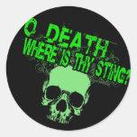 Muerte de O donde está Thy Sting Pegatina Redonda