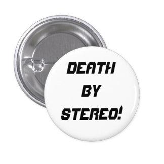 ¡Muerte por estéreo! Pin Redondo De 1 Pulgada