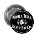 Muerte-Rayo Co. de Nikola Tesla Pin Redondo De 2 Pulgadas