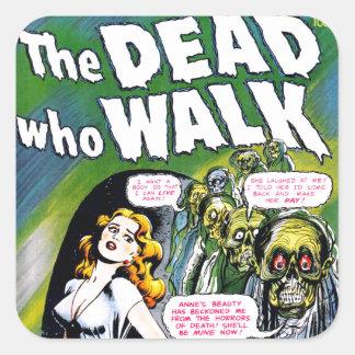 Muerto quién paseo - horror del zombi del vintage pegatina cuadrada
