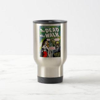 Muerto quién paseo - horror del zombi del vintage taza de viaje de acero inoxidable