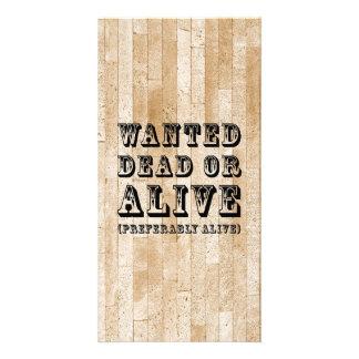 Muertos o vivo queridos tarjeta fotografica personalizada