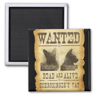 Muertos y vivo queridos.  El gato de Schroedinger Imán Para Frigorifico