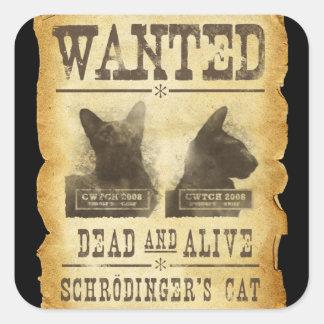 Muertos y vivo queridos.  El gato de Schroedinger Pegatina Cuadrada