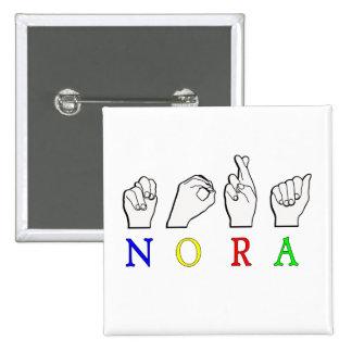 MUESTRA CONOCIDA DE NORA FINGERSPELLED ASL PIN